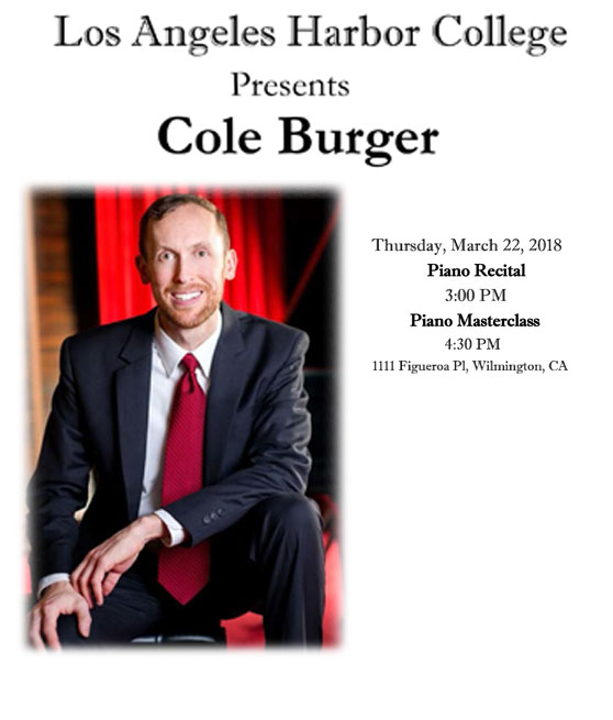 LAHC presents Cole Burger thursday march 22nd piano recital at 3pm piano masterclass at 4:30pm
