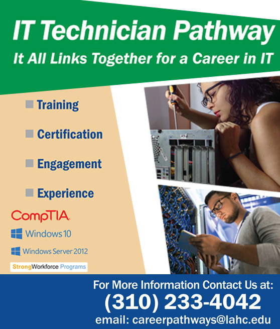 I.T. tecnhician pathway flyer, it all links together for a career in IT. Call 3102334042 or email careerpathways at lahc dot edu